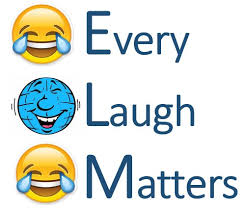 Every Laugh Matters