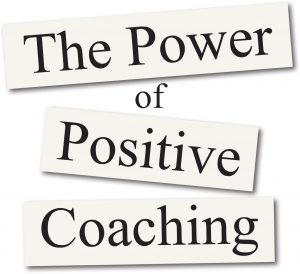 The Power of Positive Coaching TeleClass series